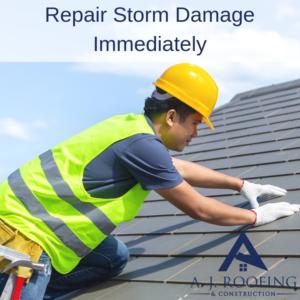 Repair Storm Damage - A.J. Roofing & Construction