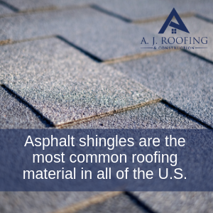 Asphalt Shingles - A.J. Roofing & Construction
