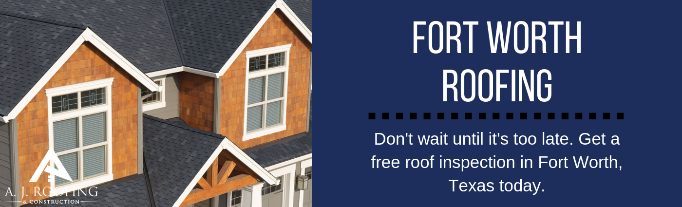 Fort Worth Roofing Contractors - A.J. Roofing & Construction