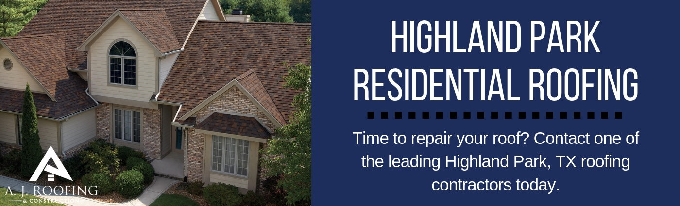 Highland Park, TX Roofing Contractors - Residential Roofing - A.J. Roofing