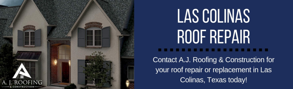 Las Colinas, TX Roofing Contractors - Residential Roofing - A.J. Roofing & Construction