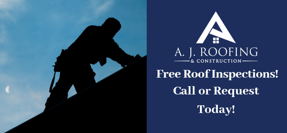 Request A Free Roof Inspection - A.J. Roofing & Construction